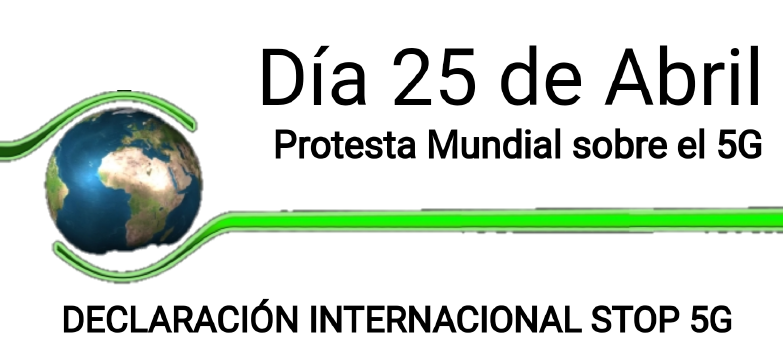 25 d'abril  Protesta Global contra 5G